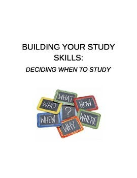 Deciding When to Study