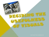 Deciding the Usefulness of Visuals Reading Strategy PowerPoint