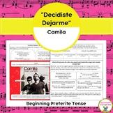 """Decidiste Dejarme"" & The Preterite Tense for Beginners"