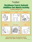 Deciduous Forest Animals Addition Dot Match Activity