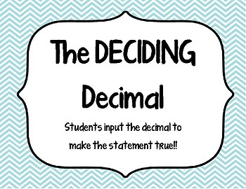Decimal Activity- The Deciding Decimal