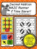 Decimal Addition Maze Runner Time Saver!