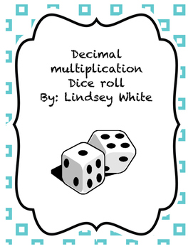 Decimal Addition, Subtraction, and Multiplication Dice Roll