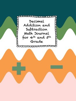 Decimal Addition and Subtraction Math Journal