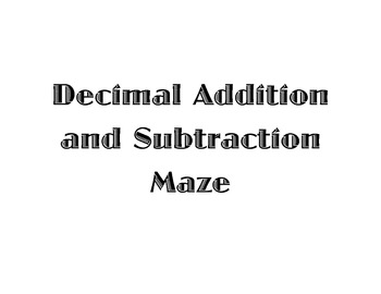 Decimal Addition and Subtraction Maze