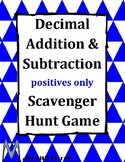 Decimal Addition and Subtraction Positives Only Scavenger Hunt Game