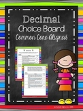 Decimal Choice Board (Common Core Aligned)