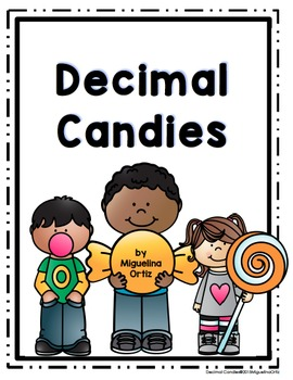 Decimal Candies:  Working with Decimals