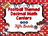 Decimal Centers for Fifth Grade - read, write, compare, ro