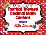 Decimal Centers for Fifth Grade - read, write, compare, round and operate