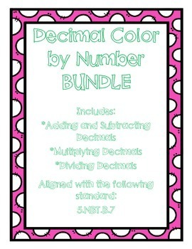 Decimal Operations Color by Number BUNDLE