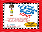Decimal Computation and Word Problems SCOOT