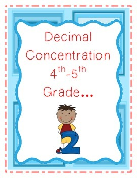 Decimal Concentration (Matching Game)-4th and 5th Grade