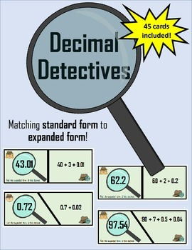 Decimal Detectives! Matching Standard and Expanded Form!