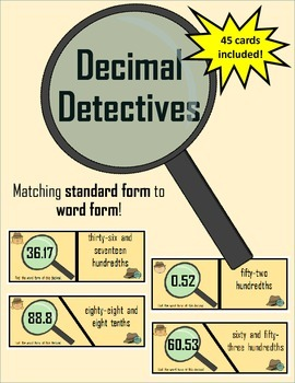 Decimal Detectives! Matching Standard and Word Form!