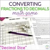 Decimal Dice - Converting Fractions to Decimals Math Game