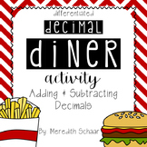 Decimal Diner Activity - Adding and Subtracting Decimals