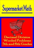 Decimal Division Math Worded Problems - Supermarket