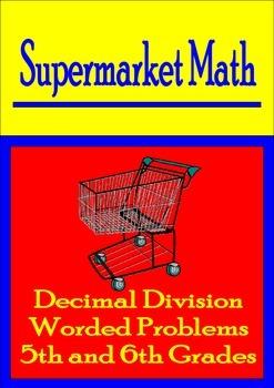 Decimal Division Math Worded Problems - Supermarket