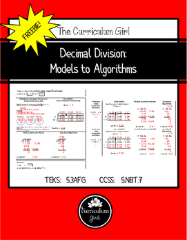 Decimal Division: Models to Algorithms FREEBIE (TEKS 5.3A,