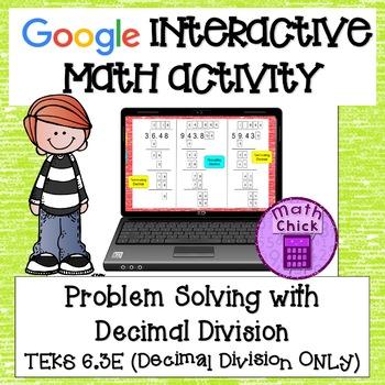 Decimal Division TEKS 6.3E Problem Solving Dividing Decimals Google Classroom