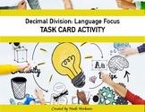 Decimal Division Task Cards - Language Focus