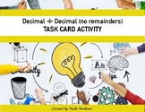 Decimal Division Task Cards - Divide Decimal by Decimal