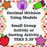Decimal Division Using Models Small Group Activity or Memory Game TEKS 5.3F
