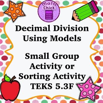 Decimal Division Using Models Small Group Activity or Memo