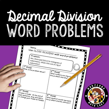 Decimal Division Word Problems - Close Reading!