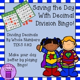 Decimal Division by Whole Numbers Bingo Game TEKS 5.3G