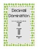 Decimal Domination -Decimals and more Common Core Aligned