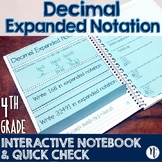 Decimal Expanded Notation Interactive Notebook Activity & Quick Check TEKS 4.2B