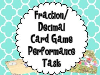 Decimal & Fraction Card Game Performance Task