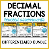 Decimal Fractions BUNDLE {Differentiated Assessments}