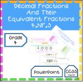 Decimal Fractions PowerPoint (Teachers Resource) 4.NF.5