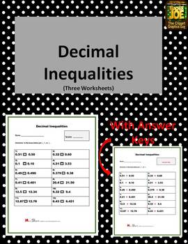 Decimal Inequalities/Comparing Inequalities (Three Worksheets)