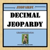 Decimal Jeopardy (Adding, Subtracting, Multiplying, Dividi