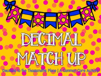 Decimal Match Up - A 5th Grade Common Core Activity - 5.NBT.3
