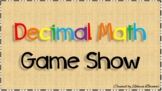 Decimal Math Game Show
