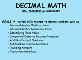 Addition/Subtraction Decimals  (Non-Traditional Engaging W
