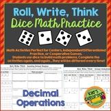 Decimal Math - Roll, Write, Think! - Dice Activity Math Skills Practice