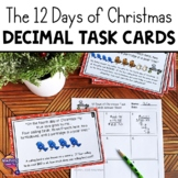 Decimal Math Task Cards All Operations - 12 Days of Christmas Themed Gr 4, 5, 6