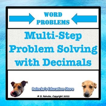 Decimal Multi-Step Word Problems (Adding, Subtracting, Multiplying, etc.)