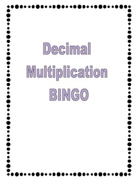 Decimal Multiplication BINGO