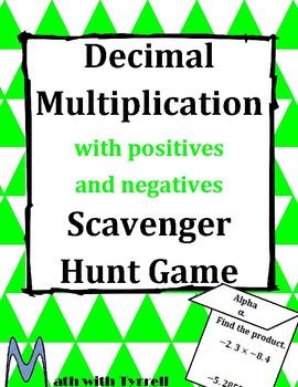 Decimal Multiplication with Positives and Negatives Scavenger Hunt Game