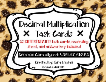 Decimal Multiplication Task Cards- Differentiated, Common
