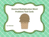 Decimal Multiplication Word Problems Task Cards