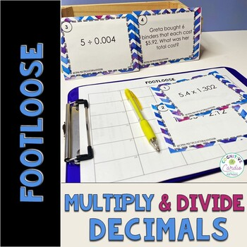 Decimal Multiplication and Division Task Cards -Footloose