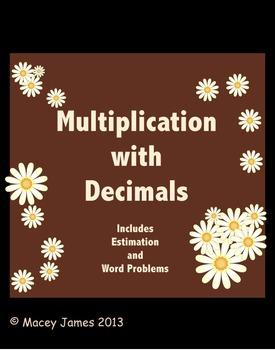 Decimal Multiplication and Estimation